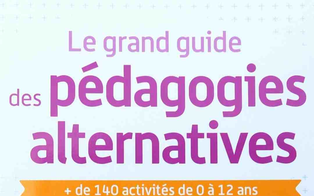 grand guide des pédagogies alternatives