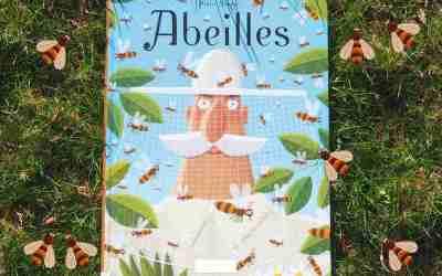Abeilles, LE livre sur les abeilles à lire en famille!