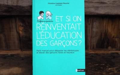 Et si on réinventait l'éducation des garçons ? Un aperçu de ce plaidoyer passionnant