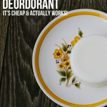 Homemade Natural Deodorant - cheap, easy and it works!