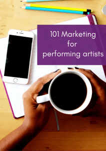 101 Marketing for performing artists