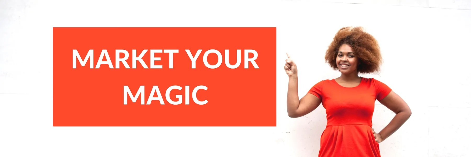Market Your Magic Banner