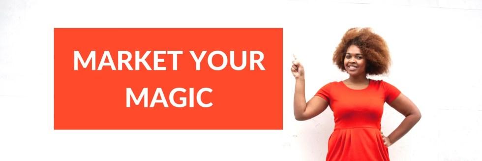 Market Your Magic Banner