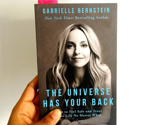 The Universe Has Your Back - Gabrielle Bernstein - Charelle Reads