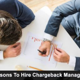 What Are The Reasons To Hire Chargeback Management Company