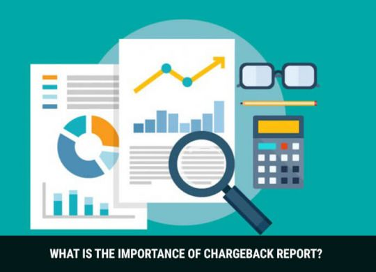 Importance Of Chargeback Report