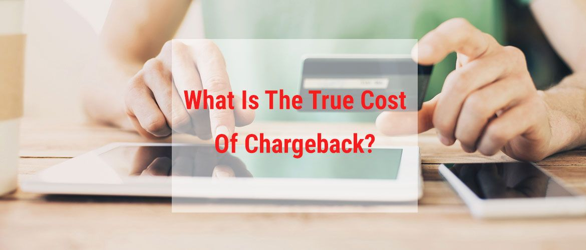 True Cost Of Chargeback