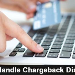 How To Handle Chargeback Disputes?