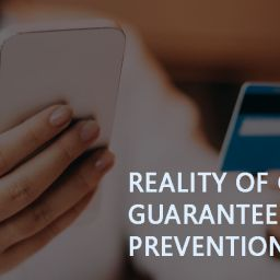 Reality of Chargeback guarantees and fraud prevention