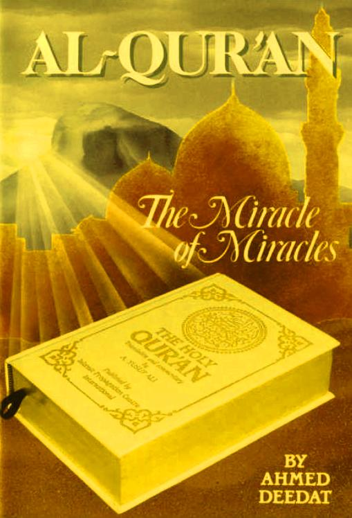 Al-Quran The Miracle of Miracles
