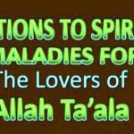 Solutions To Spiritual Maladies For The Lovers of Allah Ta'ala