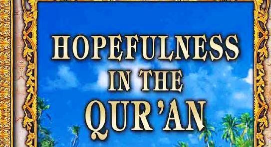 Copy of Hopefulness in the Qur'an