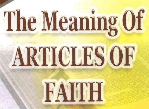 Copy of The Meaning of Articles of Faith