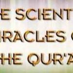 The Scientific Miracles of The Qur'an