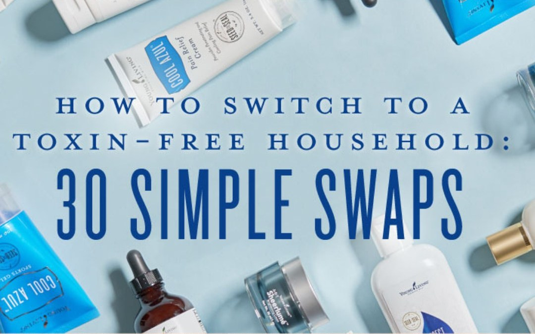 How to switch to a toxin-free household: 30 simple swaps