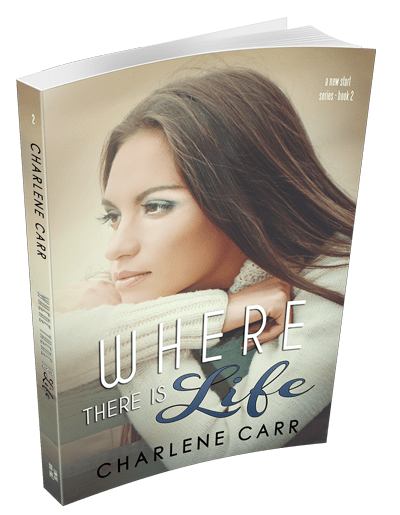 where there is life charlene carr
