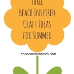 Three Beach Inspired Crafts for Kids