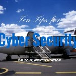 Internet Security While Traveling