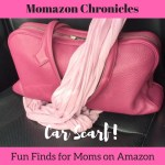 Momazon Chronicles: Why You Should Have a Scarf in Your Car