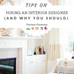 Tips on Hiring an Interior Designer (and Why You Should)