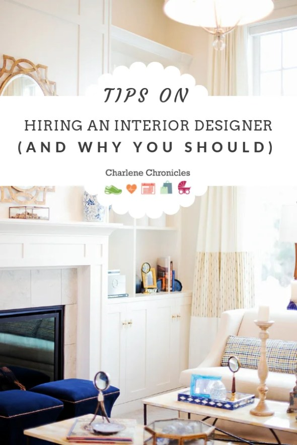 tips on hiring an interior designer and why you should by CharleneChronicles