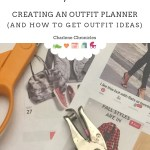 Outfit Planner: Tips on Putting Together An Outfit