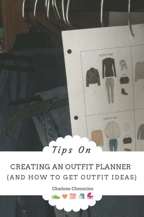 How to create outfit ideas and what to wear by charlene chronicles