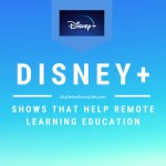 disney+ for remote learning benefits