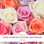 The Best Rose Scented Lotions and Sprays That Last
