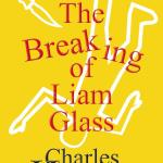 Cover - The Breaking of Liam Glass by Charles Harris #1 Amazon Hot New Releases for Satire