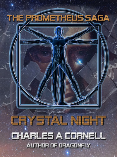 Crystal Night, a short story from The Prometheus Saga