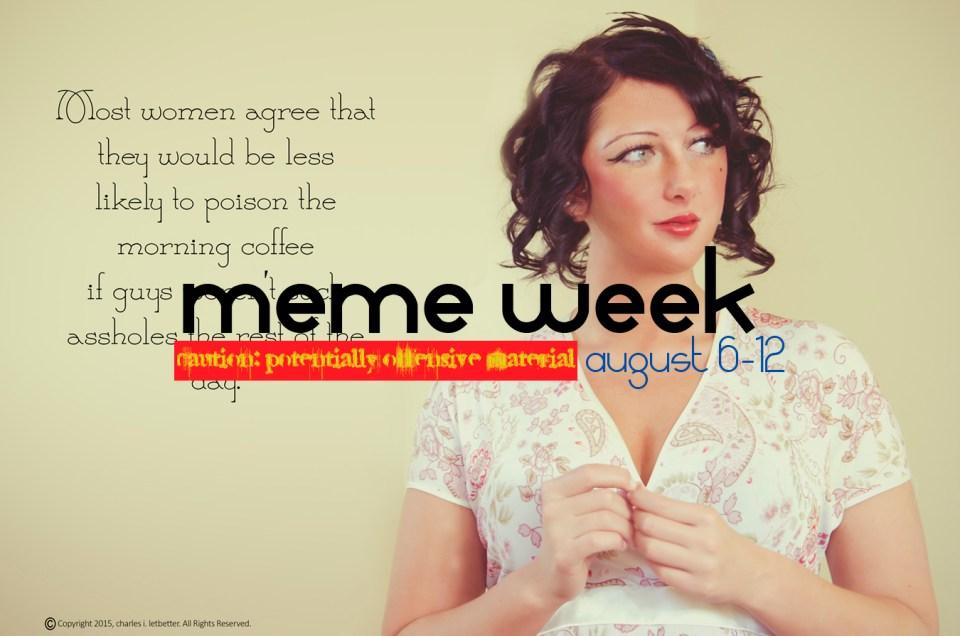 charles i. letbetter - meme week