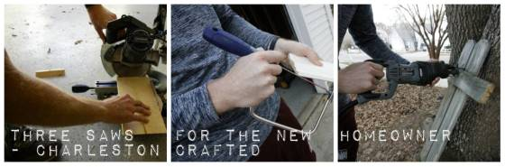 Three Saws for the New Homeowner - Charleston Crafted