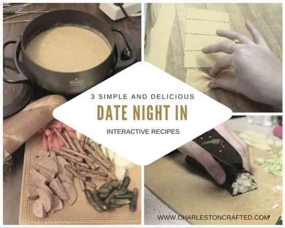 Our Favorite At Home Date Night Meals - Charleston Crafted