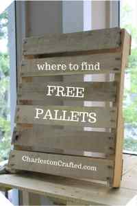 where to find free pallet wood - charleston crafted