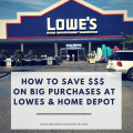 How To Save Money on Large Purchases at Lowes or Home Depot - Charleston Crafted