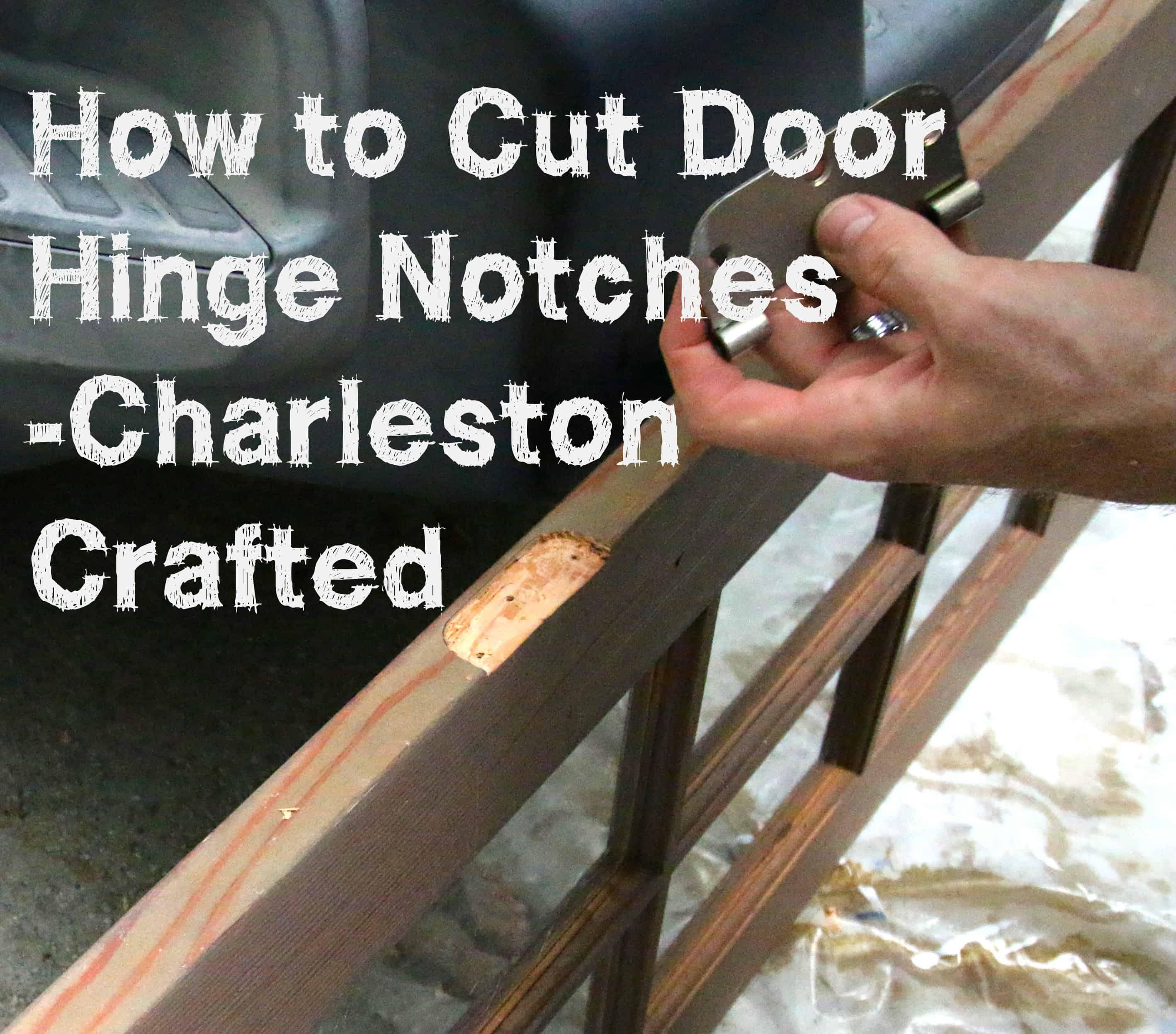 How To Cut Door Hinges
