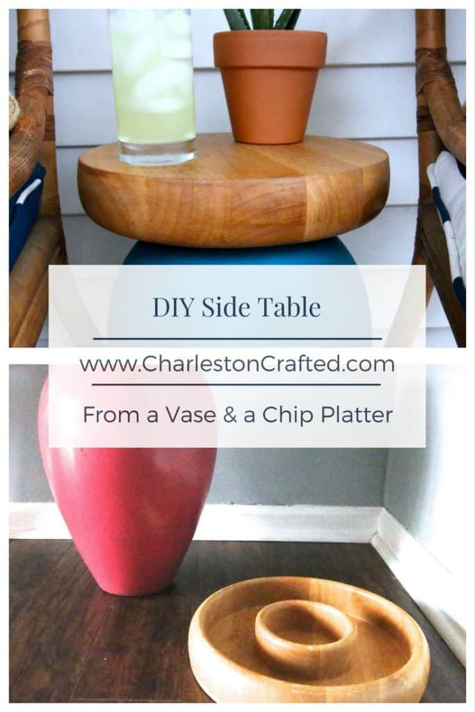Thrift Games: Upcycling a Vase & Chips and Salsa Tray into a Porch Side Table - Charleston Crafted