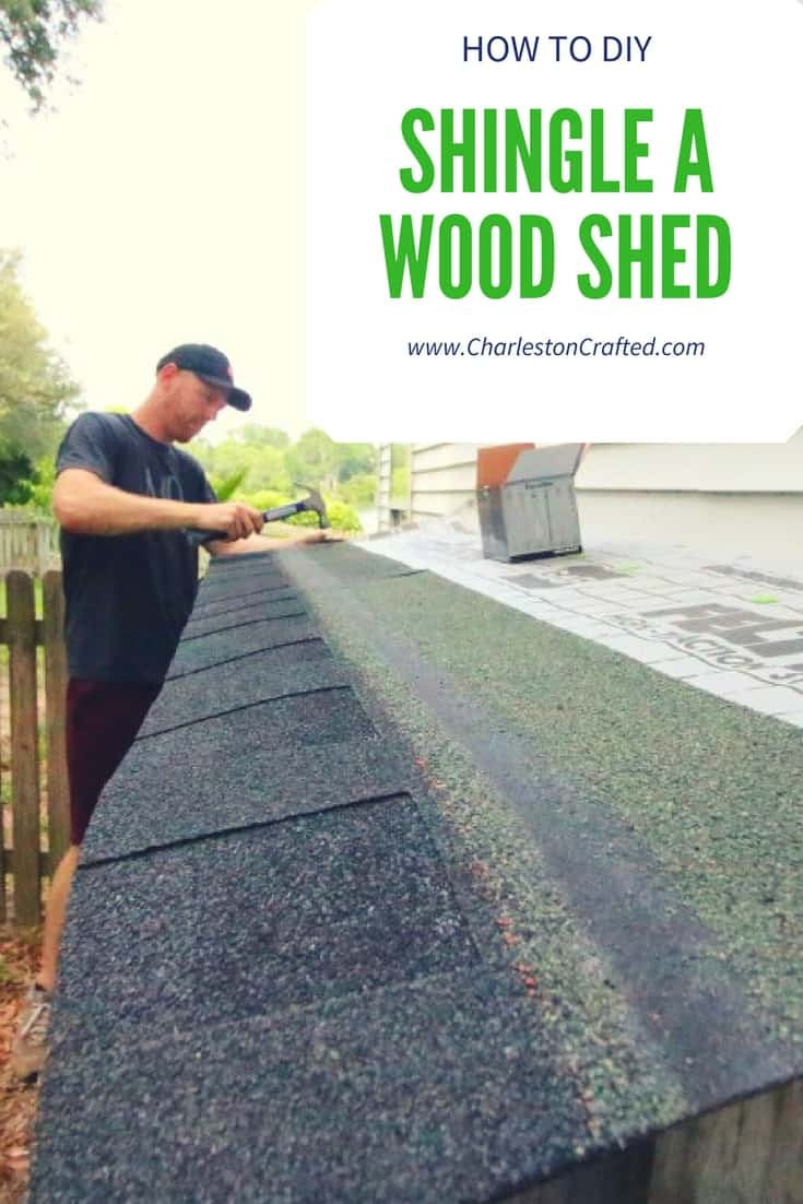 How To Diy Shingle A Wood Shed Roof Charleston Crafted