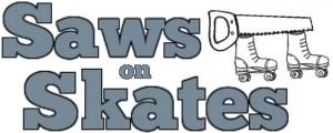 Saws on Skates - Charleston Crafted