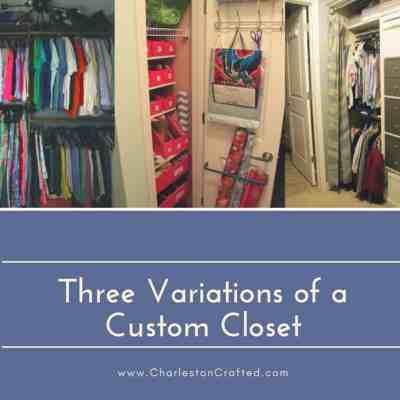 Three Variations of a Custom Closet
