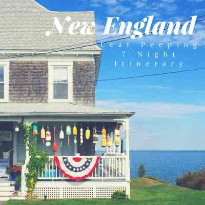 New England Leaf Peeping 7 Night Itinerary