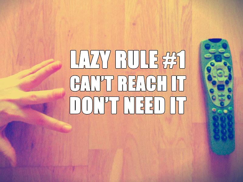 15 x laziness