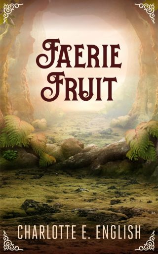 Faerie Fruit is on sale! Read the first chapter