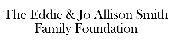 Eddie & Jo Allison Smith Family Foundation