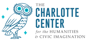 The Charlotte Center for the Humanities & Civic Imagination