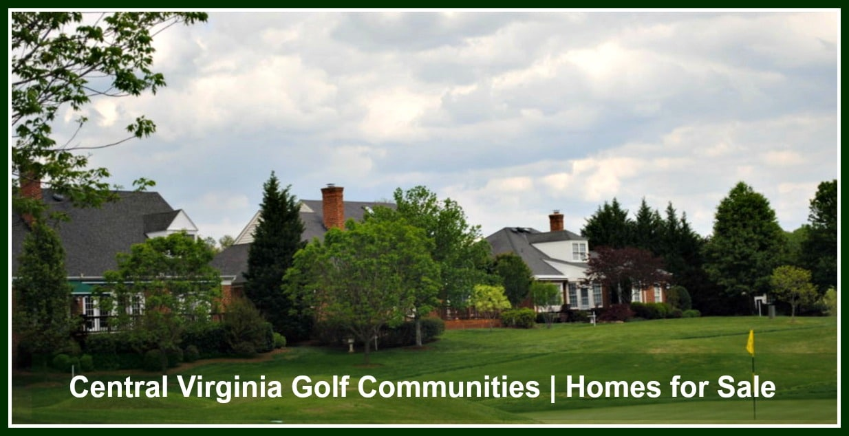 Central VA Golf Communities Homes for Sale