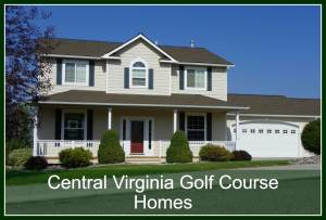 Central Virginia Golf Course Homes