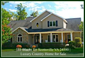 Price Reduced! 581 Blacks Ln Scottsville VA 24590 | Luxury Country Home for Sale