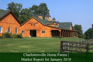 Charlottesville Horse Farms | Market Report for January 2018